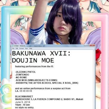 Bakunawa XVII : Doujin Moe