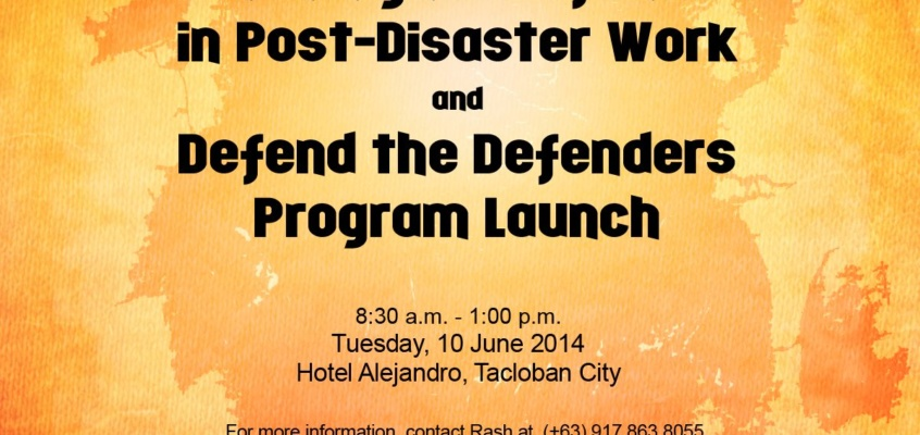 A Forum on Human Rights Defenders in Post-Disaster Work and Defend the Defenders Program Launch