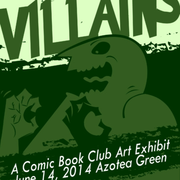 Villains, A Comic Book Club Art Exhibit
