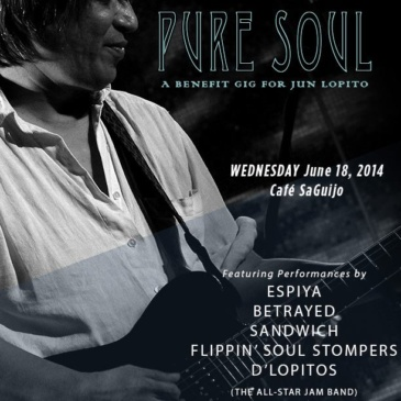 PURE SOUL – A Benefit Gig For JUN LOPITO