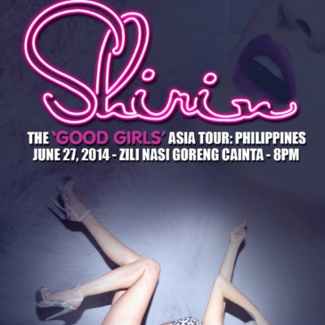 SHIRIN Live in Manila – The Good Girls Asian Tour 2014