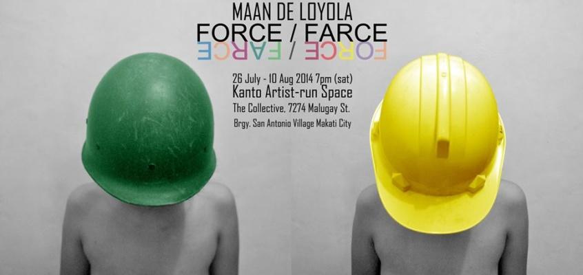 Force Farce | Maan de Loyola's First Solo Show