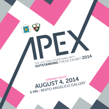 APEX: The UST CFAD Advertising Arts Outstanding Thesis Exhibit 2014