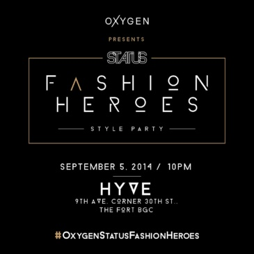 Oxygen x STATUS Magazine: Fashion Heroes Party