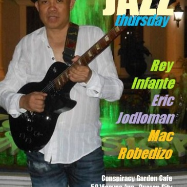 JAZZ Thursday with Rey Infante & friends