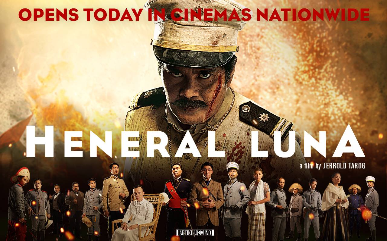 HENERAL LUNA opens today in cinemas nationwide! Check here to see where you can watch the film: http://on.fb.me/1O02ysz ---- Renee Juliene M. Karunungan shared HENERAL LUNA's photo. 23 mins · This is one of the best films I've watched this year. It's not only a film about a lesser-known hero, it will also allow you to question who we are as Filipinos. Are we our greatest enemies? Watch HENERAL LUNA! Know our history. That's the only way our nation can move forward.