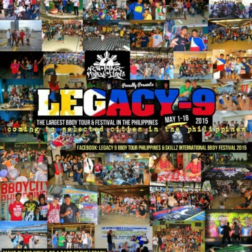 Legacy-9 Bboy Tour Philippines &  Skillz International Bboy Festival 2015