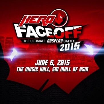 HERO FACEOFF 2015: The Ultimate Cosplay Battle