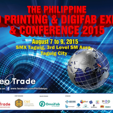 The Philippine 3D Printing and Digifab Expo & Conference 2015