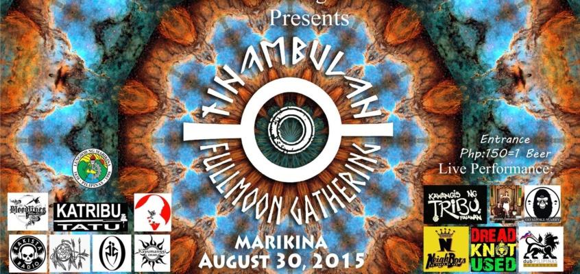 Tinambulan Fullmoon Gathering and Marikina Ink Festival