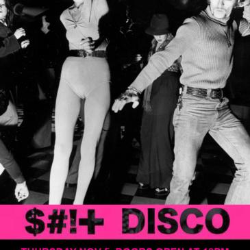 SHIT DISCO w/ Samantha & The Diegos