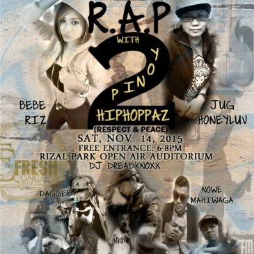 R.A.P. 2 with PINOY HIPHOPPAZ (Respect & Peace)