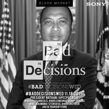 #BadDecisionsWed™  11.18.2015