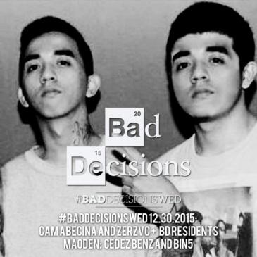 #BadDecisionsWed 12.30.15