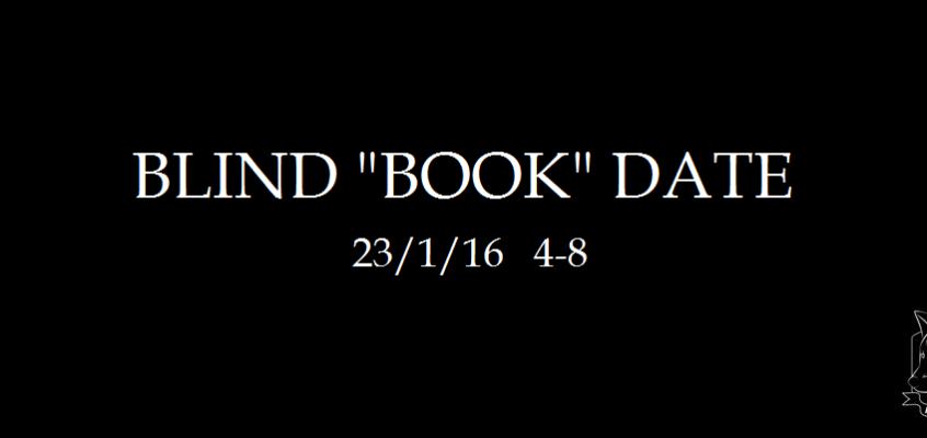 """Blind """"Book"""" Date"""