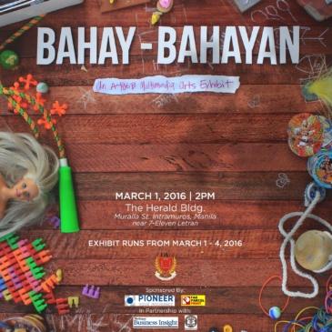 Bahay-bahayan: An A406B Multimedia Arts Exhibit