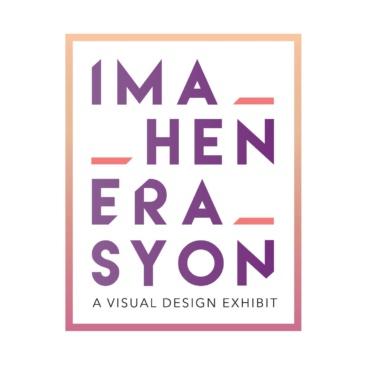 Imahenerasyon: A Visual Design Exhibit