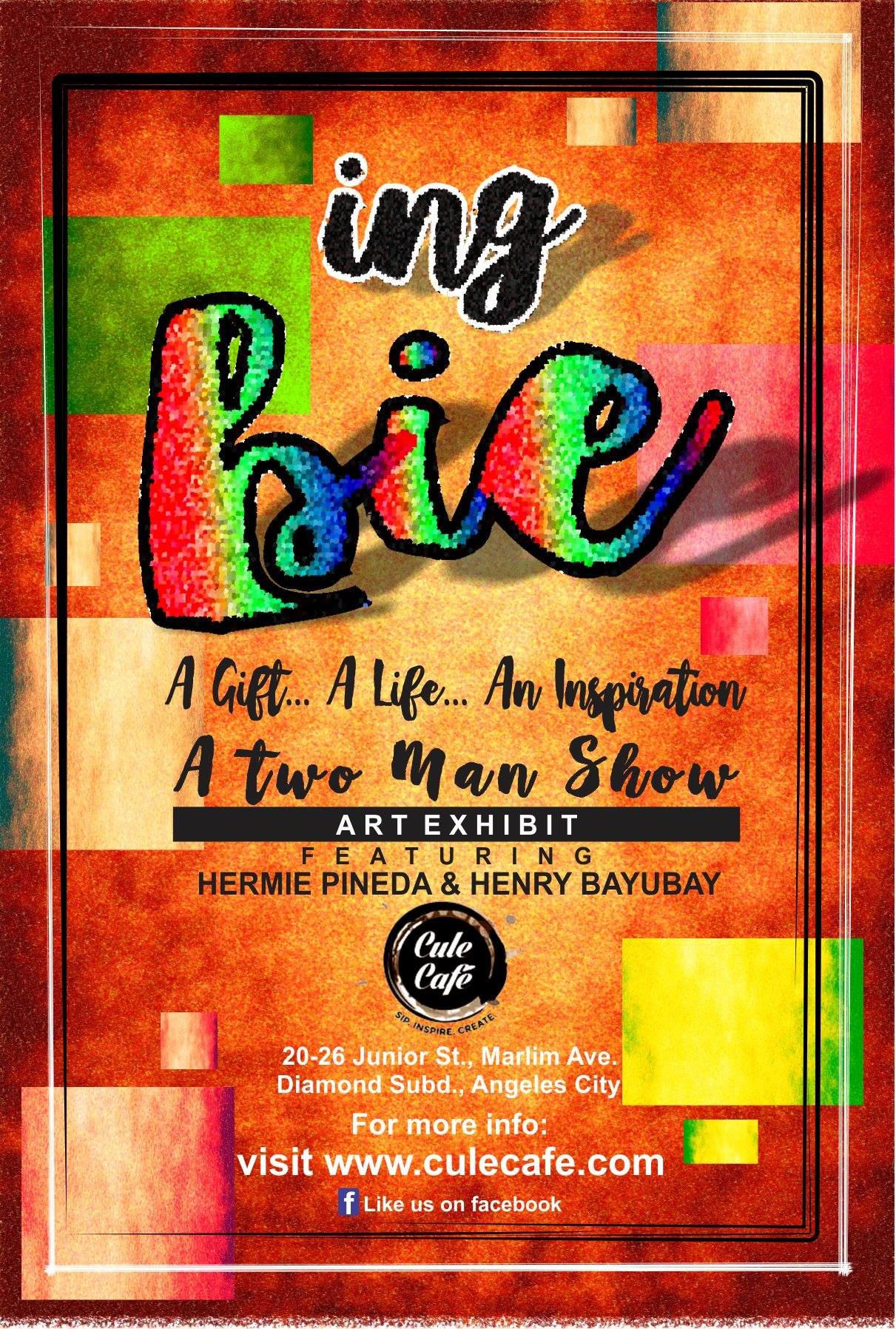 """Cule Cafe Page Liked · Yesterday · Allowed on Timeline Another month of creativity this coming September! Join us on Sept. 3, 2016 4PM. Opening of """"Ing Bie"""" Art Exhibition by Henry V Bayubay and Herminigildo Pineda. #ArtExhibit #IngBie #CuleArtsCenter #CuleCafe — with Maela Liwanag Jose, Salvador J. Ching, Norman Tiotuico and 26 others."""