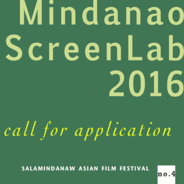 #SalaMindanaw2016 Call for application to the 2016 Mindanao Screen Lab