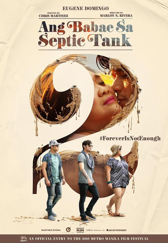 Metro Manila Film Festival (MMFF) Official Page Liked · December 15 · Check out another poster of the #MMFF2016 entry Ang Babae sa Septic Tank 2: Forever Is Not Enough showing this December 25!