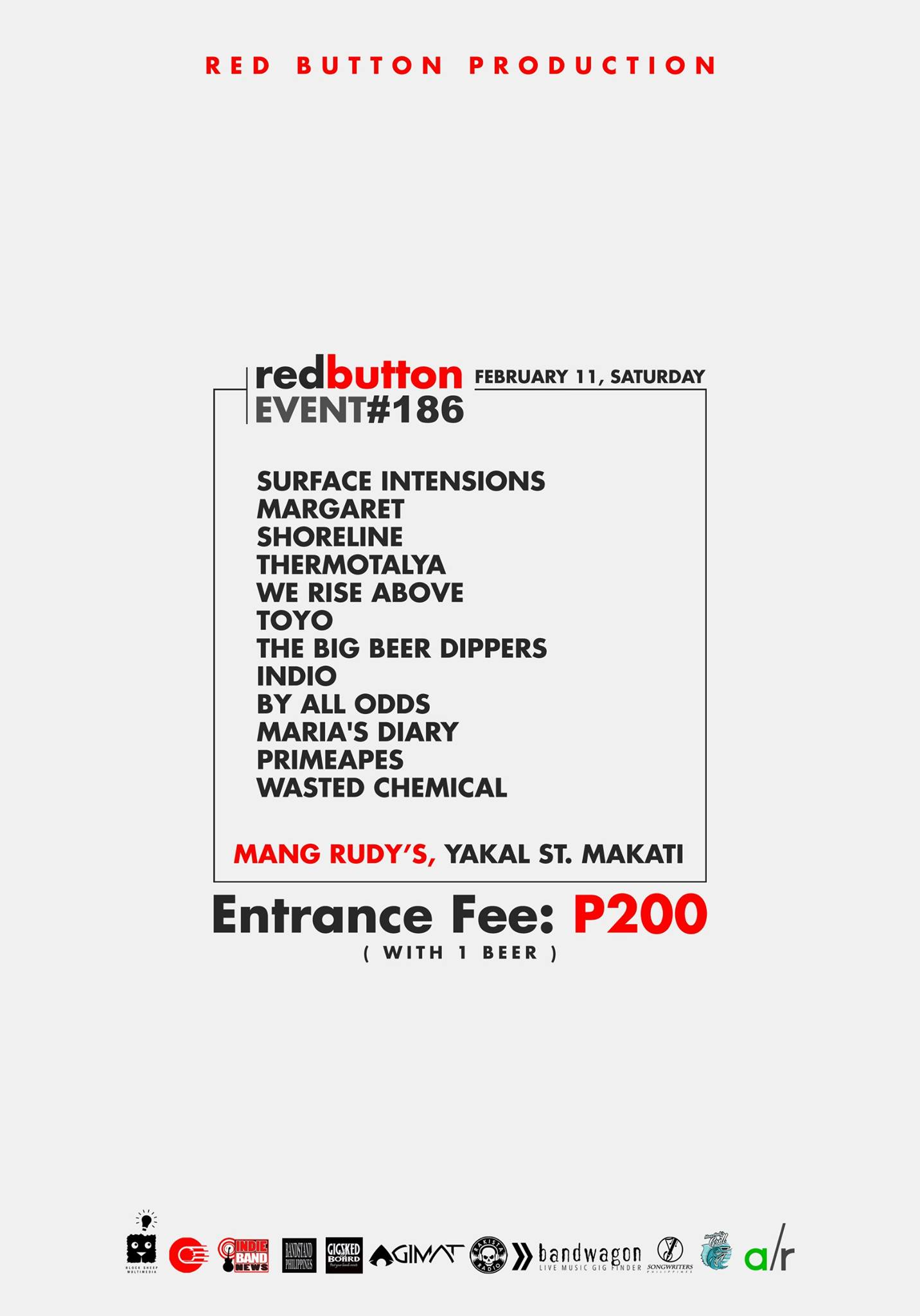 Red Button Production Like This Page · 7 hrs · Red Button Production present Red Button Event #186 February 11, Saturday at Mang Rudy's Tuna Grill And Papaitan, Yakal St., Makati Entrance Fee: P200 with 1 Drink performances by: Surface Intensions Margaret Shoreline Thermotalya We Rise Above Toyo The Big Beer Dippers Indio By All Odds Maria's Diary PrimeApes Wasted Chemical Event Link: https://www.facebook.com/events/1773841186270225/ Media Partners: Block Sheep Multimedia Indie Band News Bandstand Philippines Gig Sked Board Agimat: Sining at Kulturang Pinoy Rakista Radio! Bandwagon Songwriters Philippines Adobo Radio — at Mang Rudy's Tuna Grill And Papaitan.