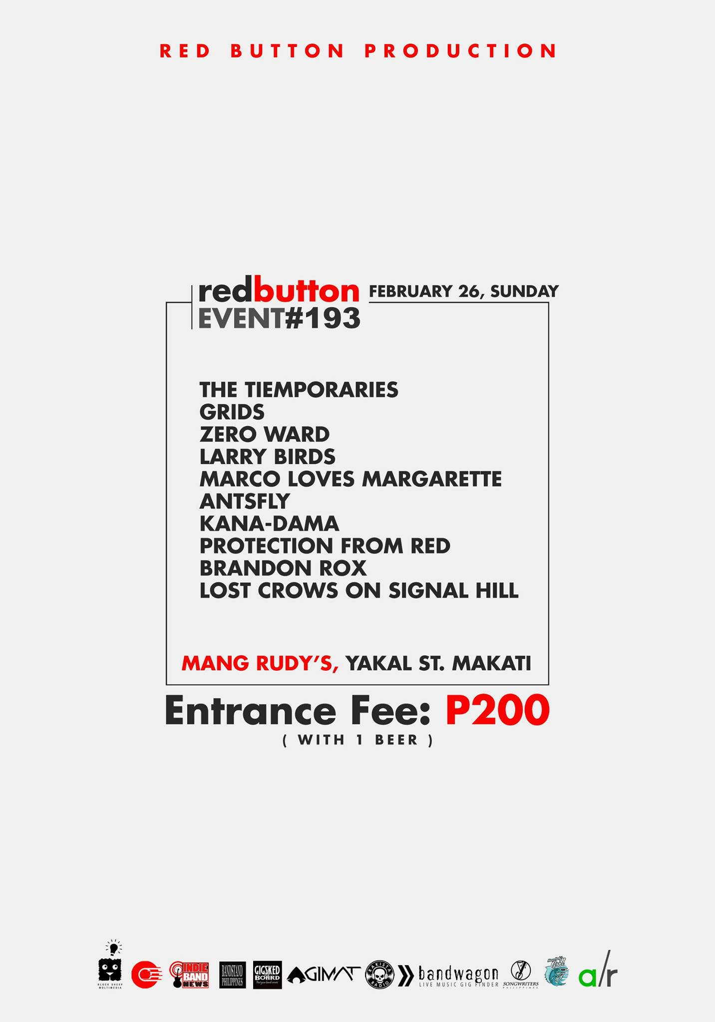 Red Button Production Like This Page · 16 hrs · Red Button Production present Red Button Event #193 February 26, Sunday at Mang Rudy's Tuna Grill & Papaitan, Yakal St. Makati Entrance Fee: P200 with 1 drink. performances by: The Tiemporaries Grids The Overnight Kings Zero Ward Larry Birds Marco Loves Margarette Antsfly Kana-Dama Protection From Red Brandon Rox Lost Crows On Signal Hill Event Link: https://www.facebook.com/events/1448494018554535/ Media Partners: Block Sheep Multimedia Indie Band News Bandstand Philippines Gig Sked Board Agimat: Sining at Kulturang Pinoy Rakista Radio Bandwagon Philippines Songwriters Philippines Adobo Radio — at Mang Rudy's Tuna Grill And Papaitan.