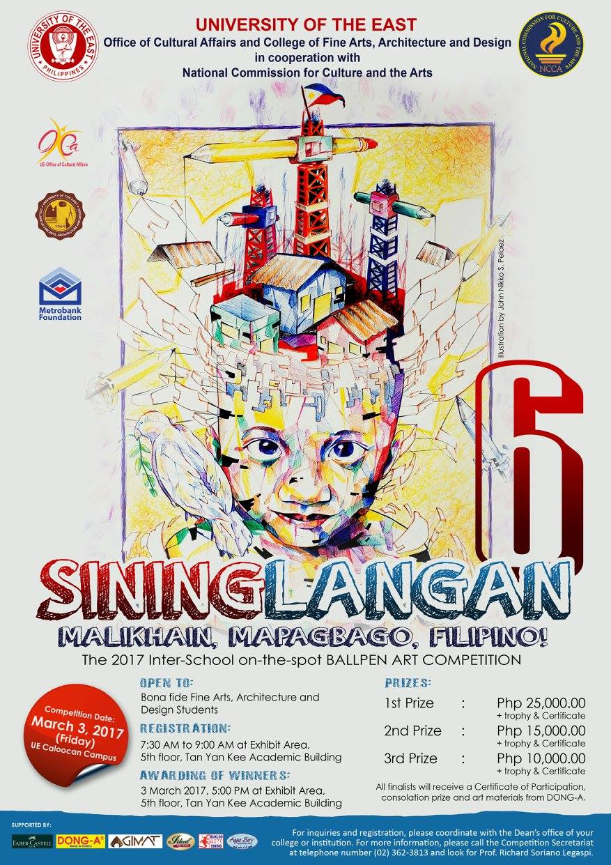 "Ronwell Jason Bacani March 2 · In line with the celebration of the National Arts Month, the Office of Cultural Affairs, College of Fine Arts, Architecture & Design (CFAD) and the National Commission for Culture and the Arts present SININGLANGAN-SAIS: The 2017 Inter-school on-the-spot Ballpen Art Competition with the theme ""MALIKHAIN, MAPAGBAGO, FILIPINO!."" — with Fe Nuguid Evangelio, Selle Rivera, Robert Dela Cruz, Jojo Alcoran, JEan Morallos, Cress Rosario, Nikko Pelaez, Glenn Openiano, Lino Santiago, Kel Landicho, Francis Arnold de Vera, Aaron Manaloto, Jason Reyes, Jan Michael de Olazo, Ruby Sapaula, Richard Soriano Legaspi, James Patrick P. Trinidad, Melanie C. Gime, Pam Santos and Lhen Villanueva."