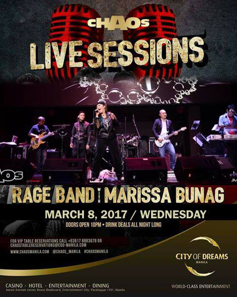 Marissa Cid Buñag‎(Official) UST Atelier Alumni Association (USTAAA) 1 hr · Join me in celebrating International Women's Day! TONIGHT: LIVE SESSIONS AT CHAOS CITY OF DREAMS MANILA Featuring the Rage Band with Marissa Buñag and Kudos Loves 80's, March 8, 2017, Wednesday. Doors open at 7pm.Show starts 10p. For Reservations call +63917 8863678 or email chaostablereservations@COD-MANILA.com Photo by JM Gonzales #IWD2017 #YesICan2017