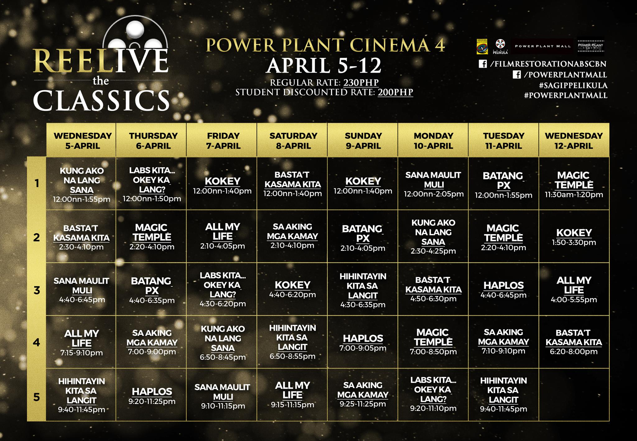 "Abs-Cbn Film Restoration Page Liked · March 20 ·    REELIVE THE CLASSICS once more at Rockwell Power Plant Mall Cinema 4 from April 5 – 12! Here are the details and screening times of the restored films we are all excited to watch on the big screen once more! #SagipPelikula #ABSCBNFilmRestoration #PowerPlantMall #REELiveTheClassics — with Sharon Cuneta, Marc Solis, Aga Muhlach, Vilma Santos - The Star for All Seasons, Jerry Lopez Sineneng, Sharon Cuneta Mega Star fan page, Kristine Hermosa-Sotto, Dawn Zulueta, Dayanara Torres, Richard ""GOMA"" Gomez, Patrick Garcia, Chin-Chin Gutierrez, Edu Manzano, Lea Salonga, Jolina Magdangal, Zsa Zsa Padilla, Carlos Siguion-Reyna, Sydney Sacdalan, Junell Hernando, Carlo Aquino and Power Plant Mall."