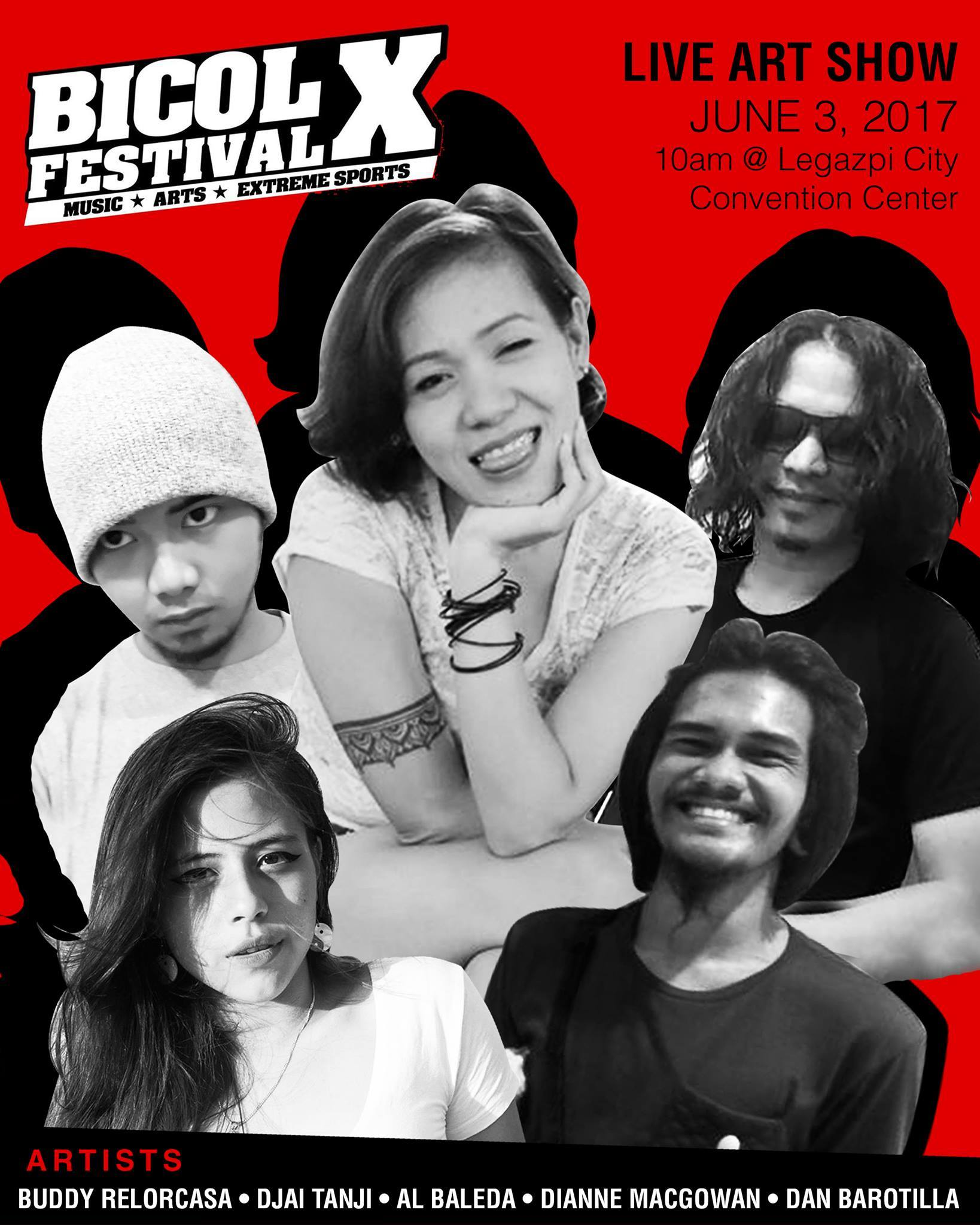 BICOL X Promotions‎BICOL X Festival : The Final Show Page Liked · Yesterday · BICOL X Festival LIVE ARTSHOW featuring Buddy Relorcasa, Djai Tanji, Al Baleda, Dianne Macgowan and Dan Barotilla! See you on Saturday for #BICOLXFestival at Legazpi City Convention Center! For tickets, contact 0927 603 6651 / 0999 405 8974.