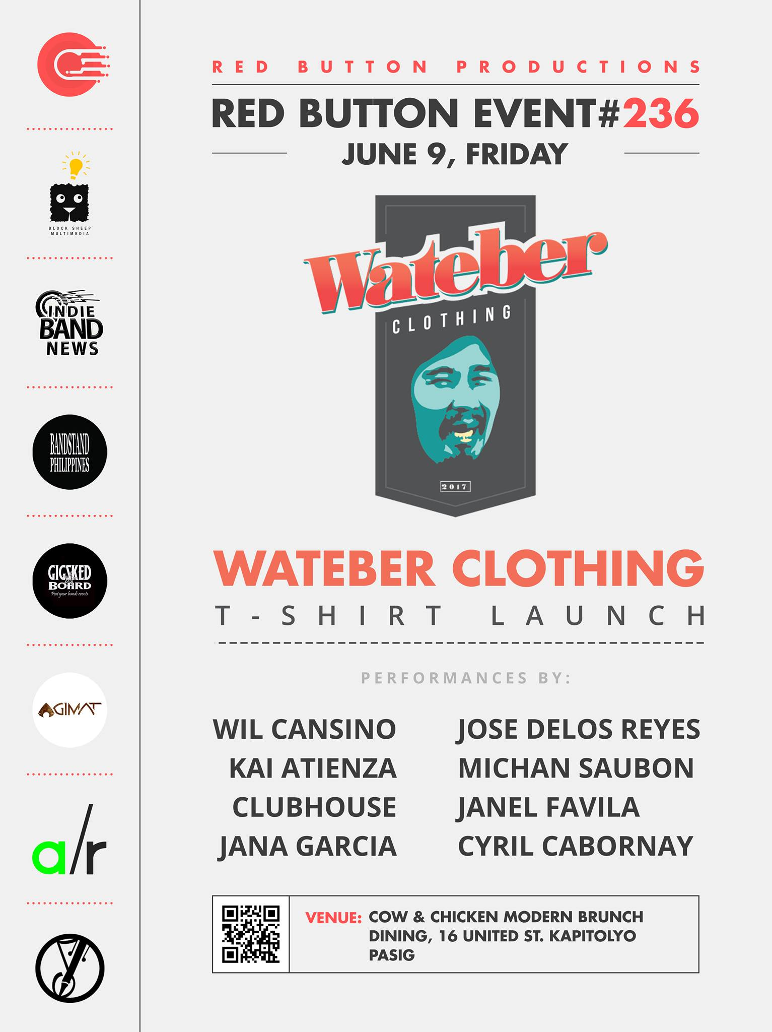 Red Button Productions Like This Page · June 6 · Edited · Red Button Productions present Wateber Clothing: T-SHIRT LAUNCH Red Button Event #236 June 9, Friday at Cow & Chicken Modern Brunch Dining, United St. Kapitolyo, Pasig NO ENTRANCE FEE!!! OPEN JAM AFTER performances by: Jose Delos Reyes Michan Saubon Janel Favila Wil Cansino Kai Atienza Clubhouse Cyril Cabornay Jana Garcia Event Link: https://www.facebook.com/events/464661557203528 Media Partners: Block Sheep Multimedia Indie Band News Bandstand Philippines Gig Sked Board Agimat: Sining at Kulturang Pinoy Songwriters Philippines Adobo Radio — at Cow & Chicken Modern Brunch Dining.