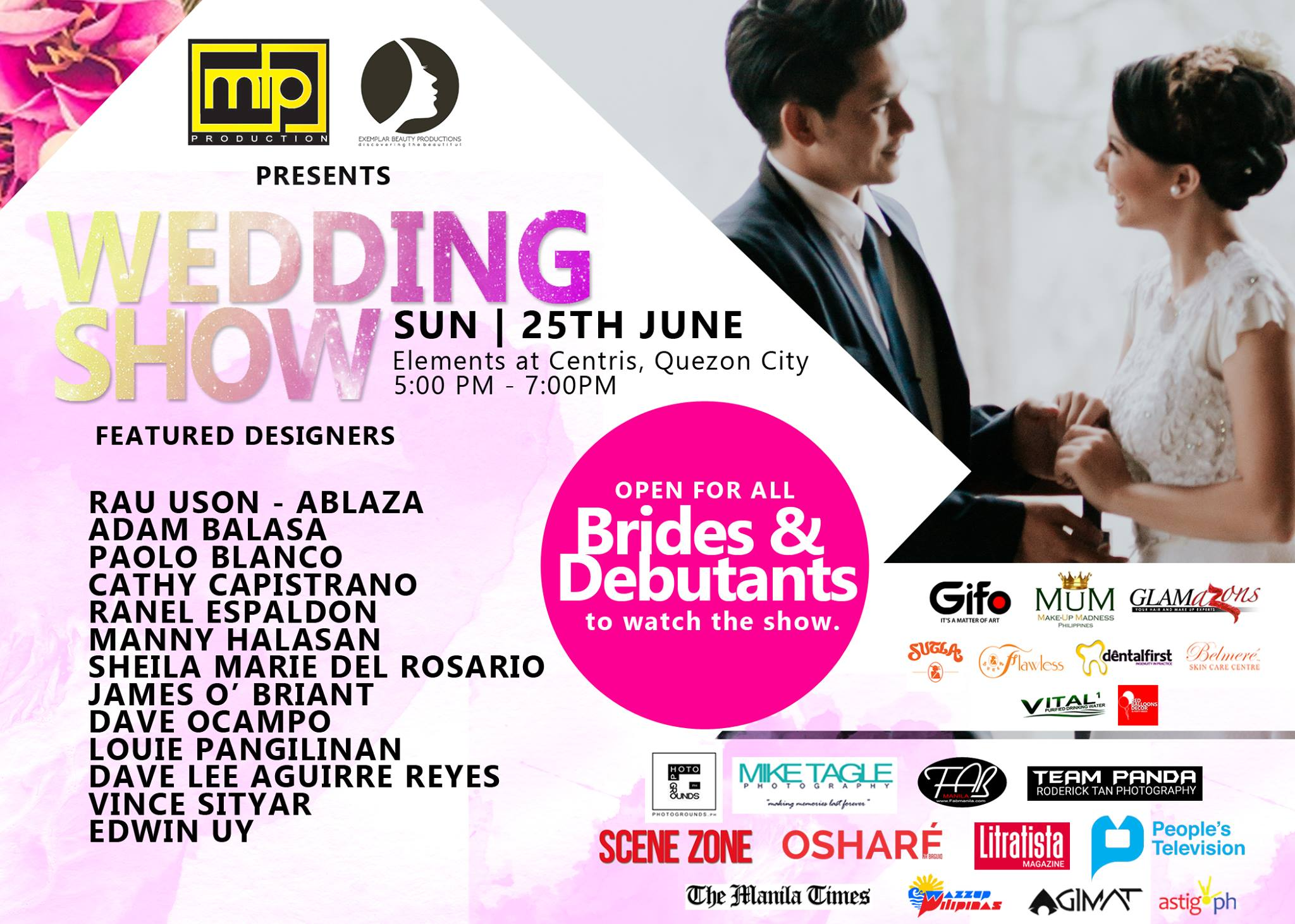 MTP Production Like This Page · June 6 · We are inviting everyone to watch THE FASHION GALA WEDDINGS - 5PM on June 25, 2017 at Elements @ centris, Quezon City. This show is open for everyone specially debutante and brides. 13 Outstanding local and fashion designer will showcase their best collection. Produced by : Mike Tagle Organized by : MTP Production Co-Presented by : Exemplar Beauty Production special thanks to : Dave Ocampo #TFGweddings #FashionShow #MTPproduction — with Team Panda, Patrene Jane Acuin, Mike Tagle Photography, Belmere Skin Care Centre, Vital Purified Drinking Water, Scene Zone, Litratista.ph, Photogrounds.ph, GifoStore Philippines, Osharé Na Baguio Page, Dental First, Inc., Glamazons and Fabmanilaph.