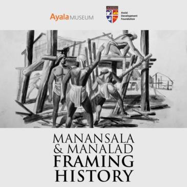 Manansala & Manalad | Framing History