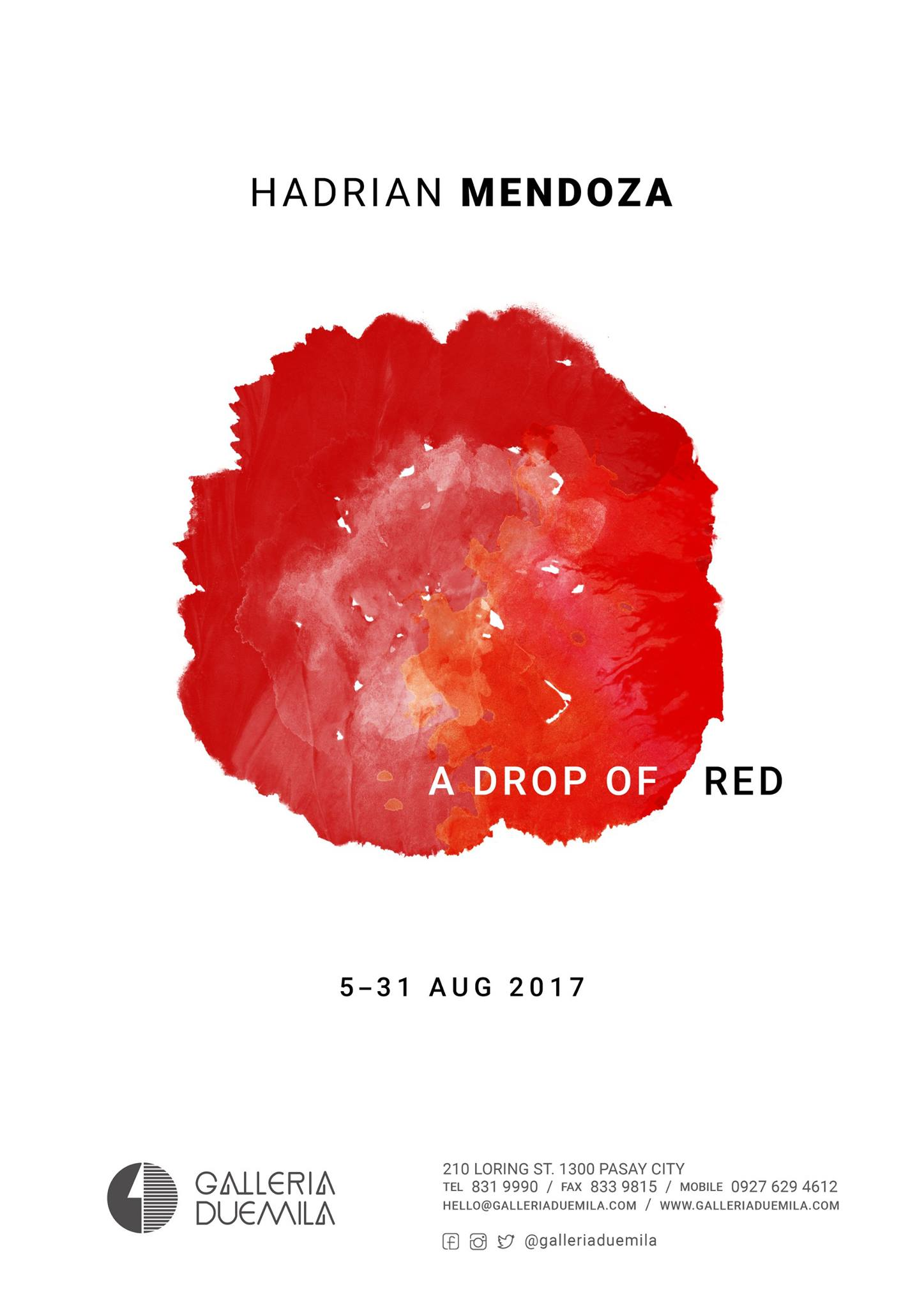 Hadrian Mendoza's A Drop of Red Public · Hosted by Galleria Duemila Inc Saturday, August 5 at 4 PM - 9 PM Next Week · 26–30° Heavy Thunderstorm pin Show Map Galleria Duemila Inc 210 Loring Street, 1300 Pasay City, Philippines About Discussion 5 Going · 14 Interested Galleria Duemila Inc Page Liked · July 12 · Hadrian Mendoza A Drop of Red August 5 - 31 2017 Opening Reception: August 5, Saturday at 4pm. 210 Loring St. 1300 Pasay City See you all here! :) Follow us on Instagram for live updates and other gallery shenanigans: @galleriaduemila #artgallery #artph #manilaartscene #ceramics #hadrianmendozaworks